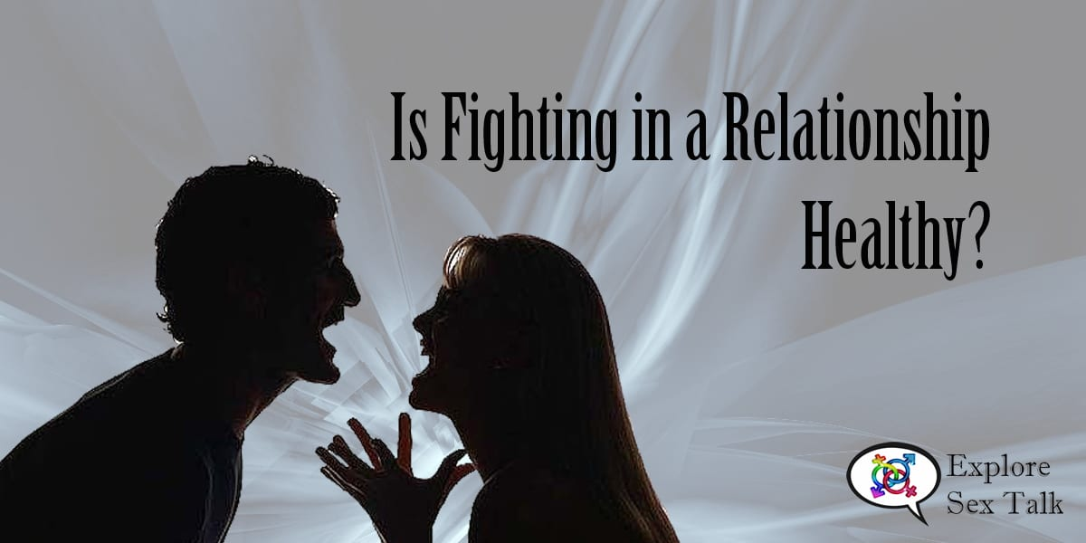 is fighting in a relationship healthy