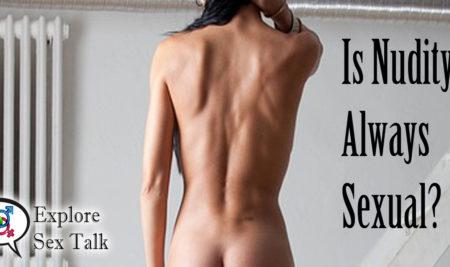 Is Nudity Always Sexual?