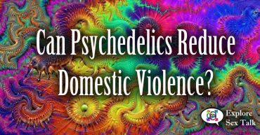 psychedelics and their effect on domestic violence