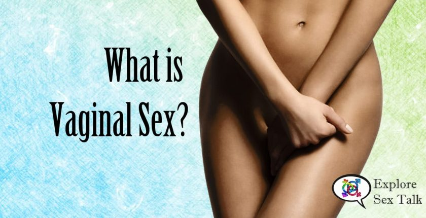 what is vaginal sex
