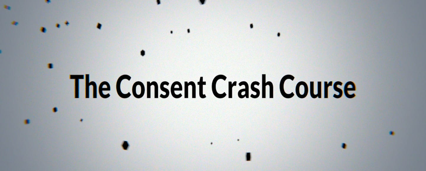 consent-crash-course