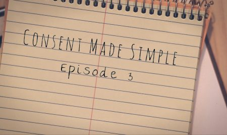 Consent Made Simple: Episode 3