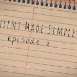 Consent Made Simple episode 2