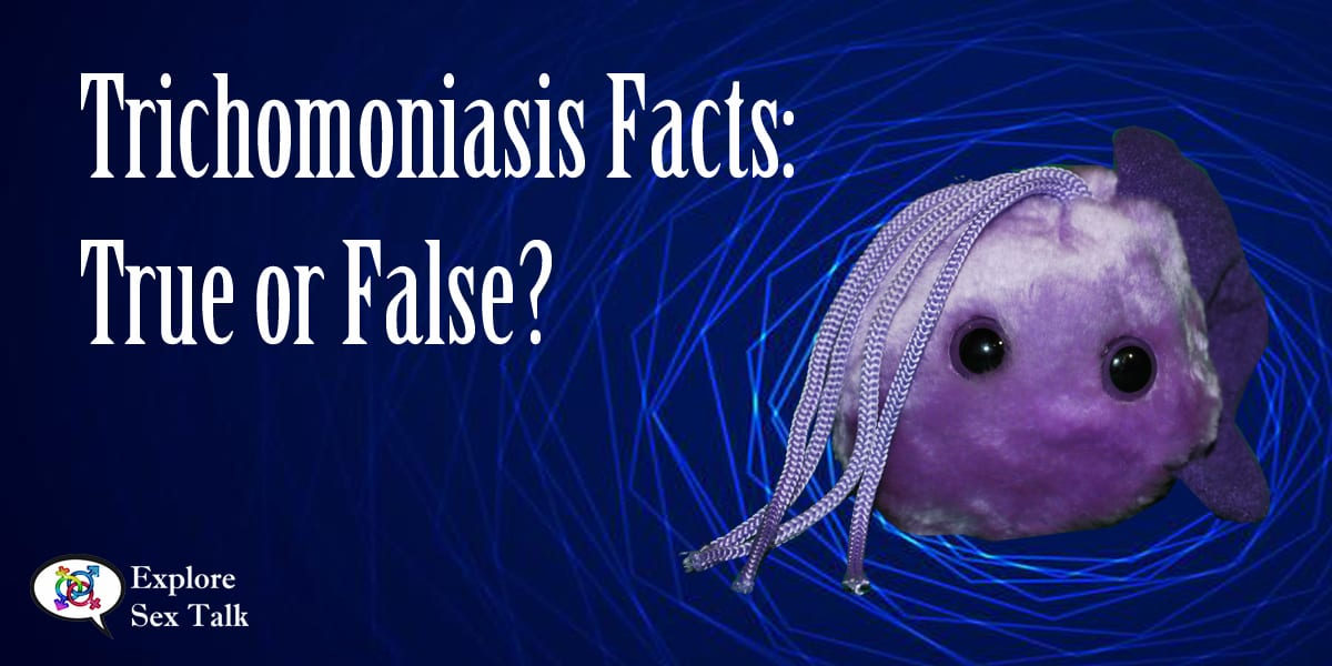 trichomoniasis facts true or false