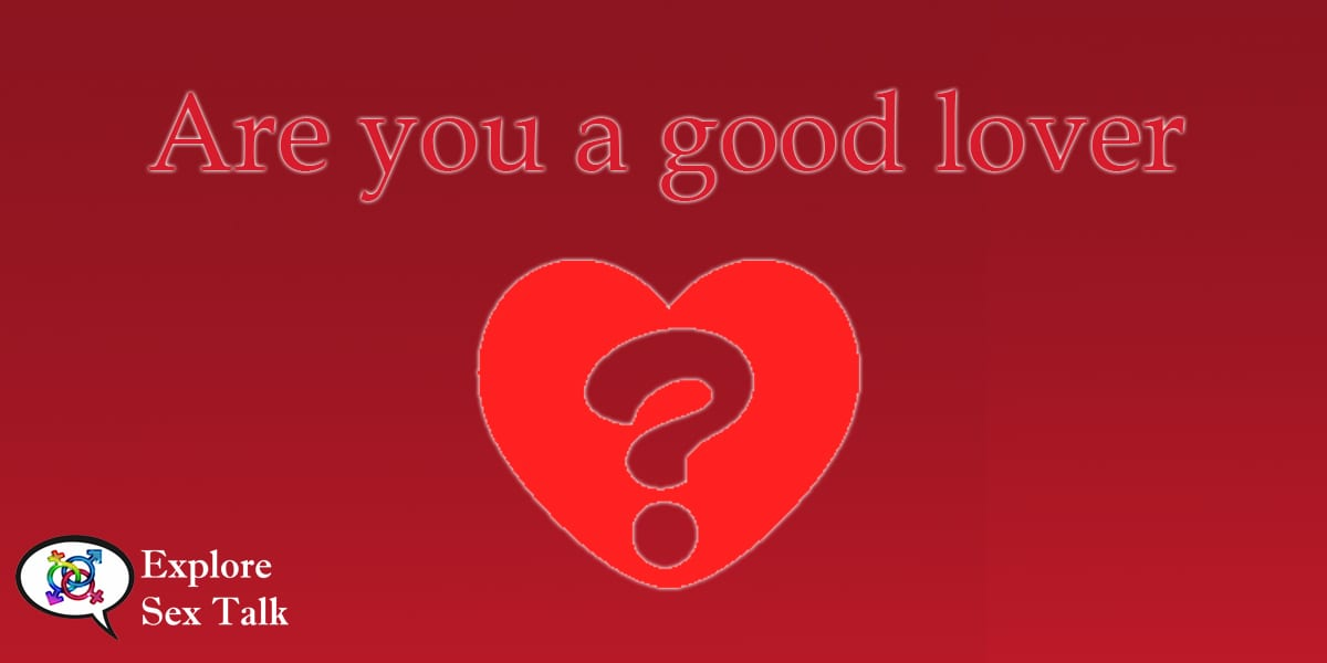 are you a good lover?