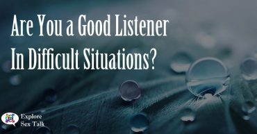 are you a good listener in difficult situations