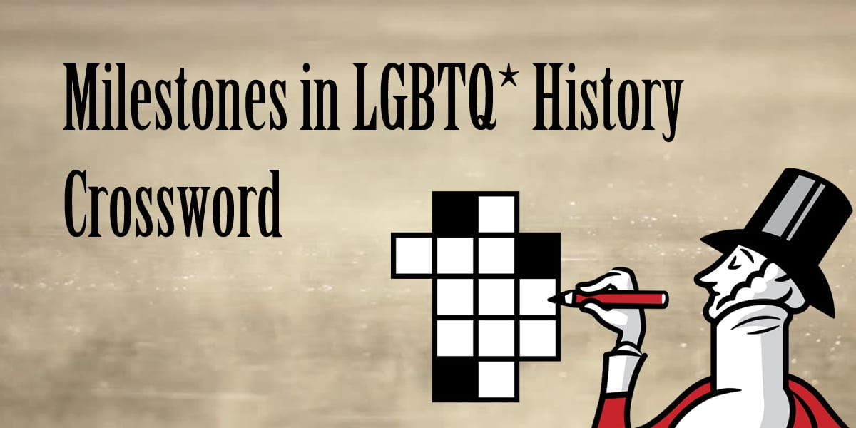 milestones in lgbtq history crossword