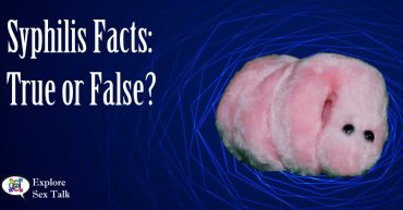 Syphilis facts true or false