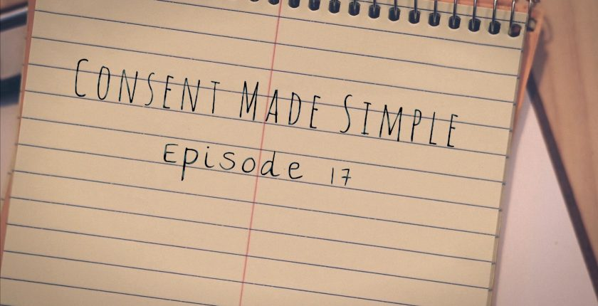 consent made simple episode 17