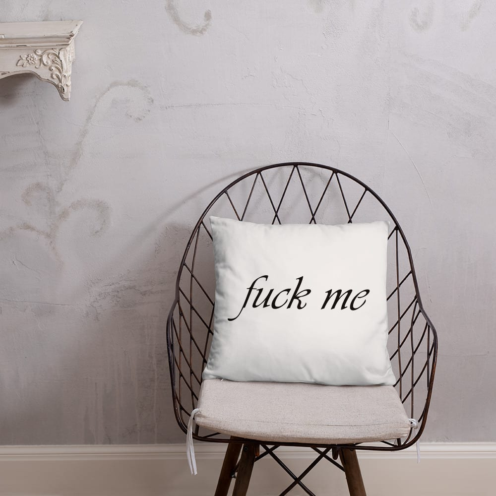 White fuck you fuck me pillow