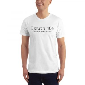 white error 404 gender not found unisex tshirt