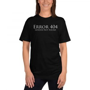 black error 404 gender not found unisex tshirt