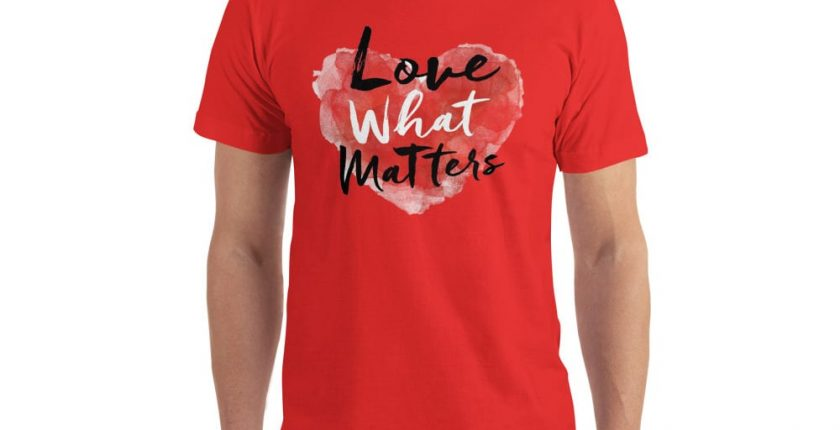 love what matters shirt red