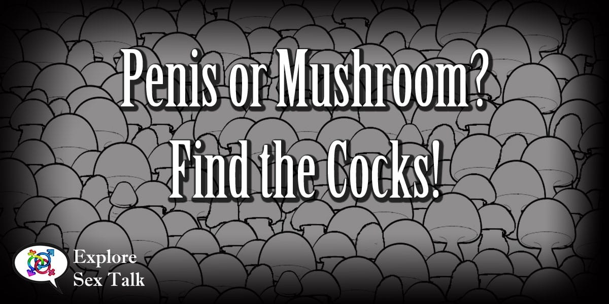 penis or mushroom, find the cock game