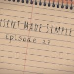 Consent Made Simple Episode 27