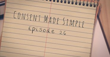 Consent made simple episode 26