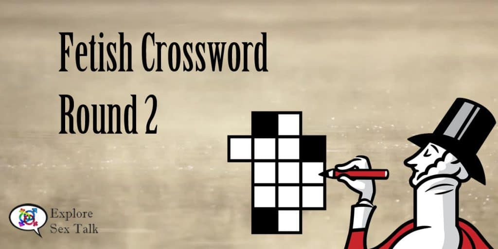 fetish crossword round 2