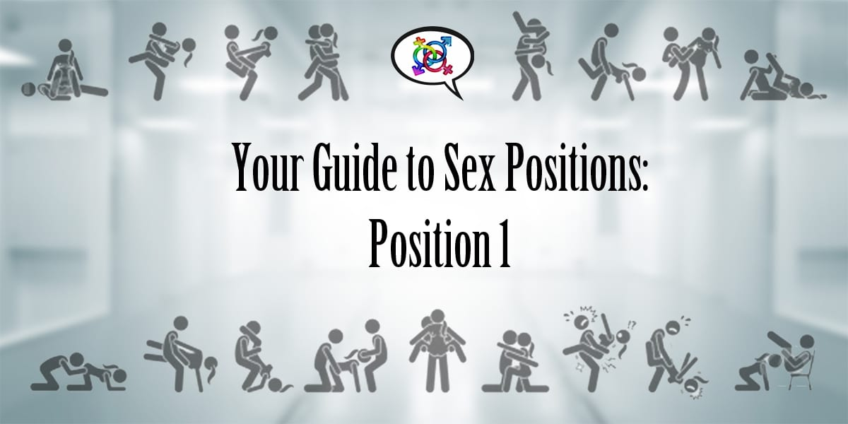 your guide to sex positions: position one