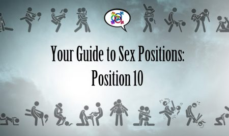 Guide to Sex Positions: Position Ten