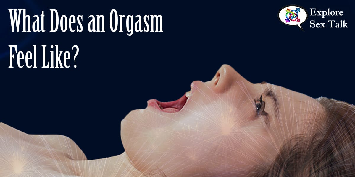 what does an orgasm feel like
