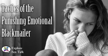 what tactics do punishing emotional blackmailers use