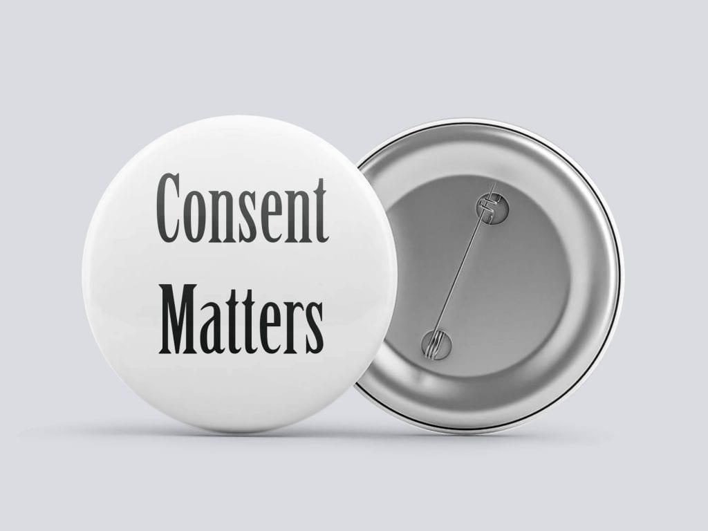 white consent matters button