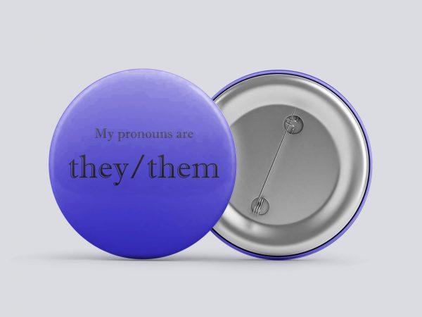 dark blue they/them gender pronoun button by Explore Sex Talk