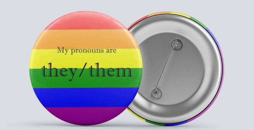 rainbow they/them gender pronoun button by Explore Sex Talk