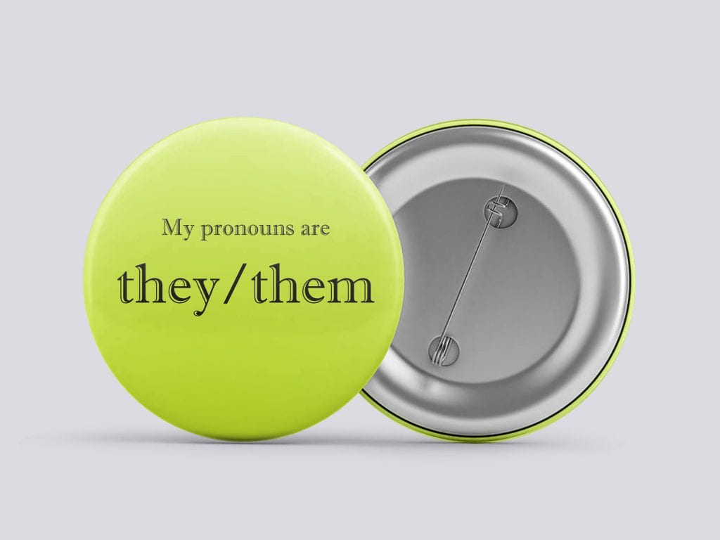 yellow they/them gender pronoun button by Explore Sex Talk