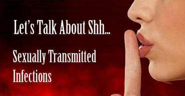 Let's talk about shh... sexually transmitted infections