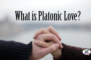what-is-platonic-love-Website