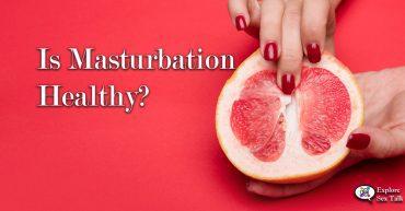 is masturbation healthy